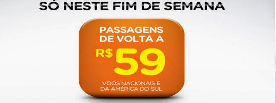 Promoção deste fim de semana garante passagens a partir de R$ 49