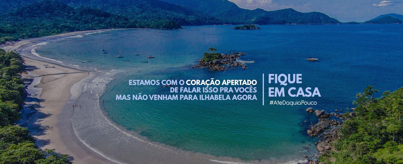 Com a hashtag #AtéDaquiaPouco, Ilhabela lança campanha para proteger moradores e turistas